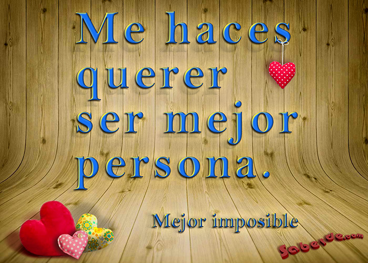 Mejor imposible